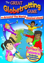 "THE GREAT GLOBETROTTING GAME (Ages 7+) ""An around-the-world musical show!"""