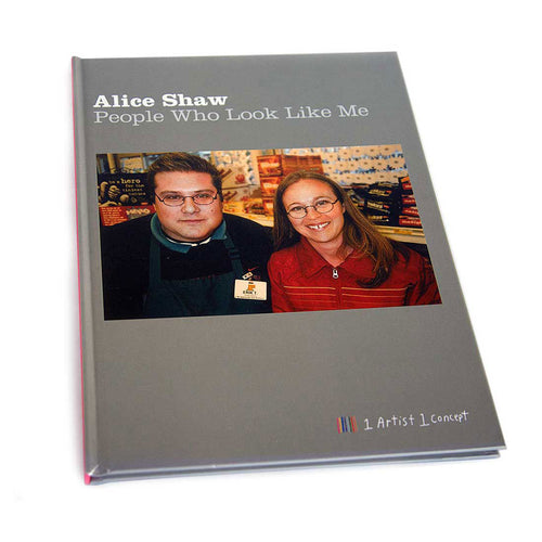 People Who Look Like Me // Alice Shaw