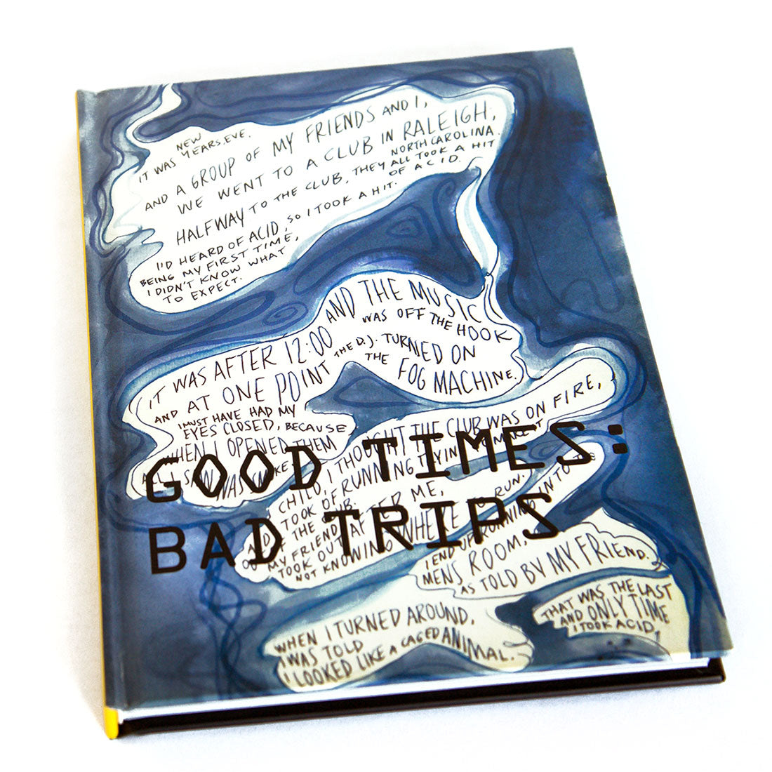 Cliff Hengst and Scott Hewicker // Good Times: Bad Trips