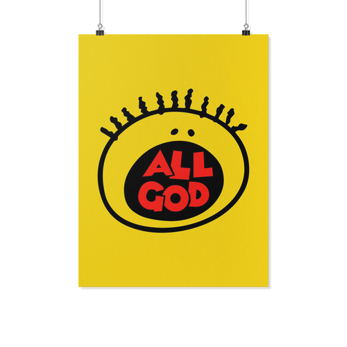 All God 18x24 Poster
