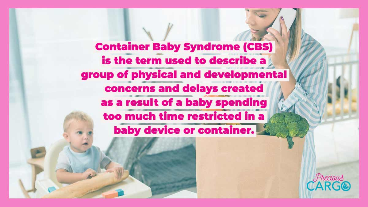 definition of container baby syndrome