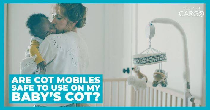 IS IT SAFE TO USE A COT MOBILE ON MY BABY'S COT