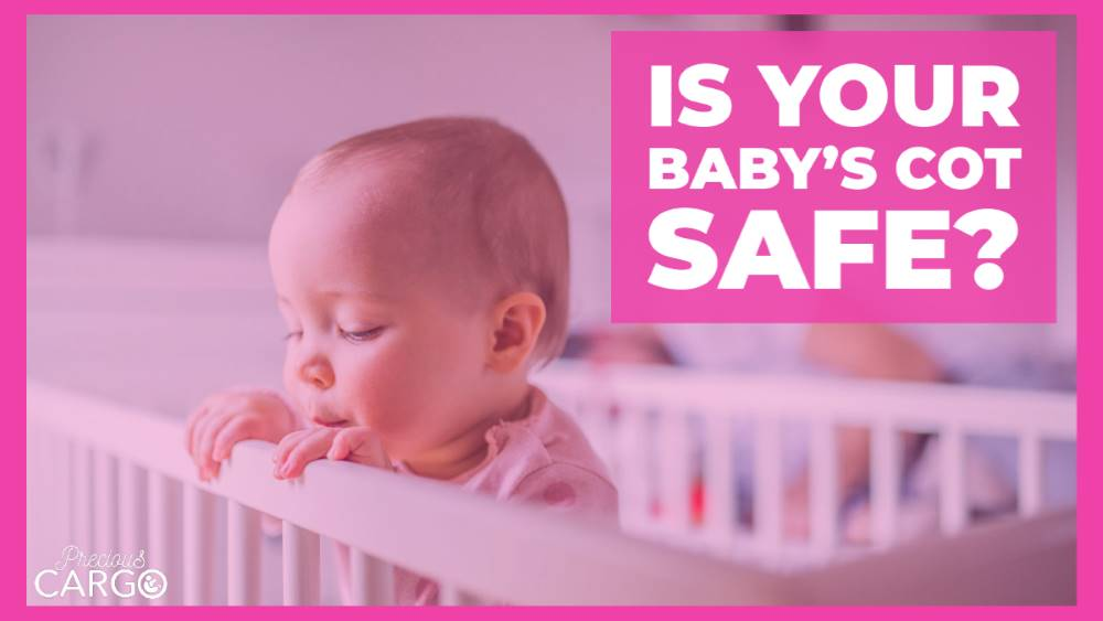 IS YOUR BABY'S COT SAFE?