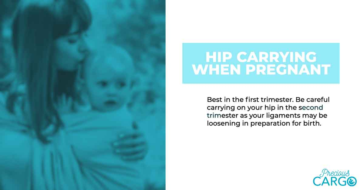Safe Hip Carrying while pregnant