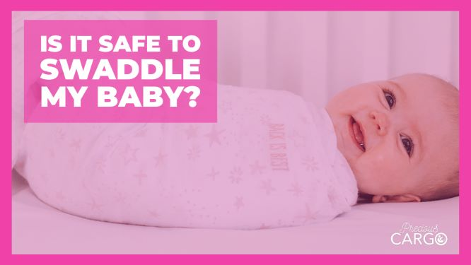 Is it safe to swaddle my baby?