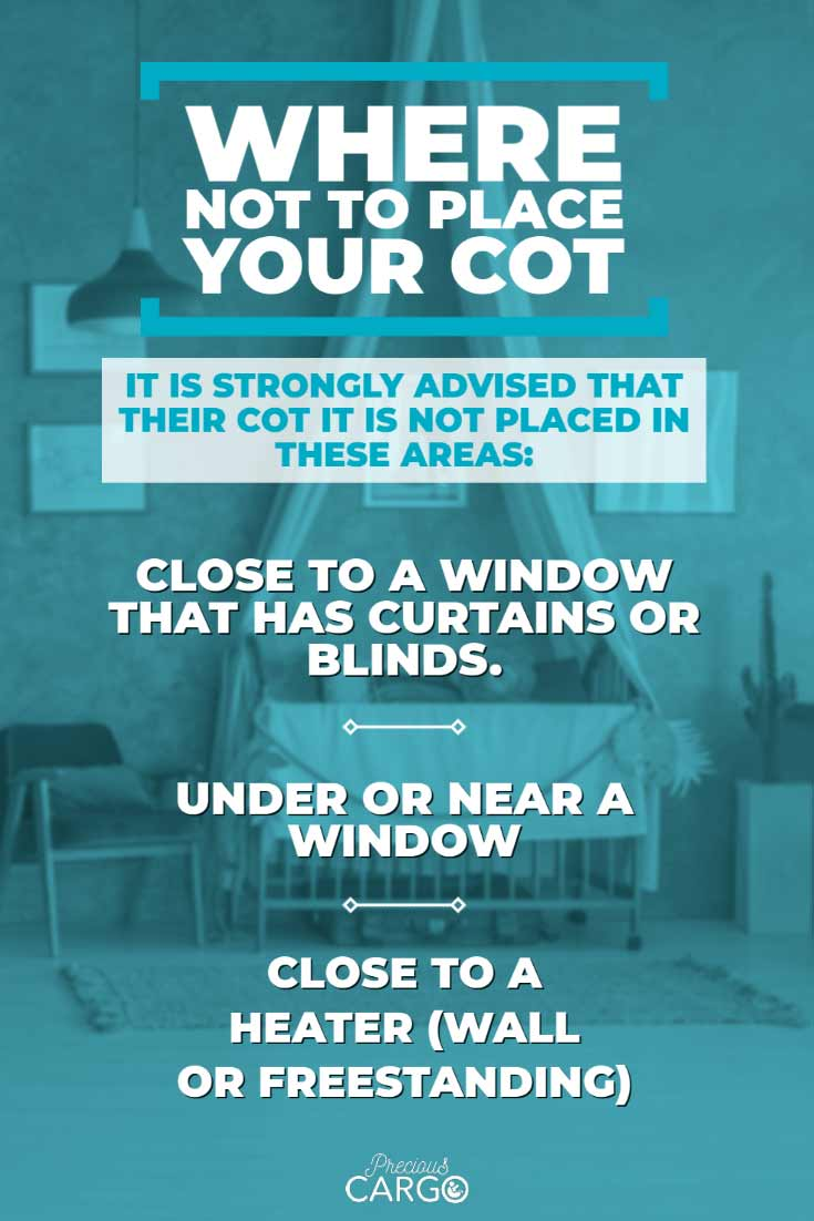 where not to place your baby's cot