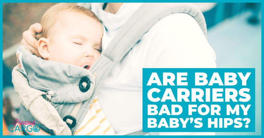 ARE CARRIERS BAD FOR BABYS HIPS