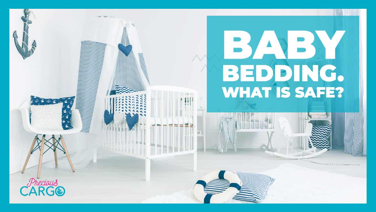 baby bedding. what is safe