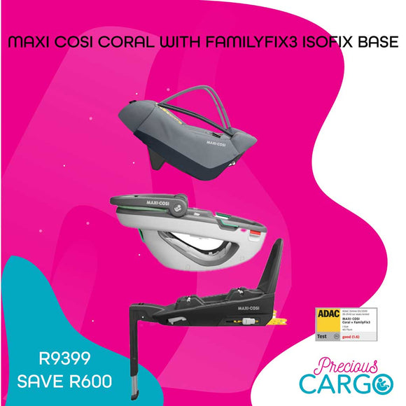 MAXI COSI CORAL AND FAMILYFIX3 SPECIAL