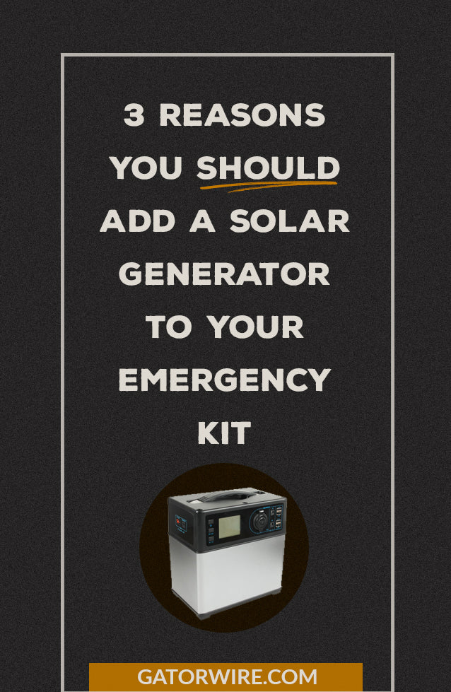 3 reasons you should add a solar generator to your emergency kit