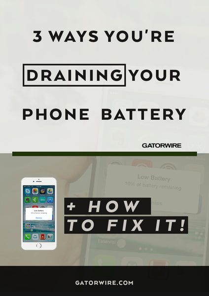 3 Ways You're Draining Your Phone Battery + How to Fix it