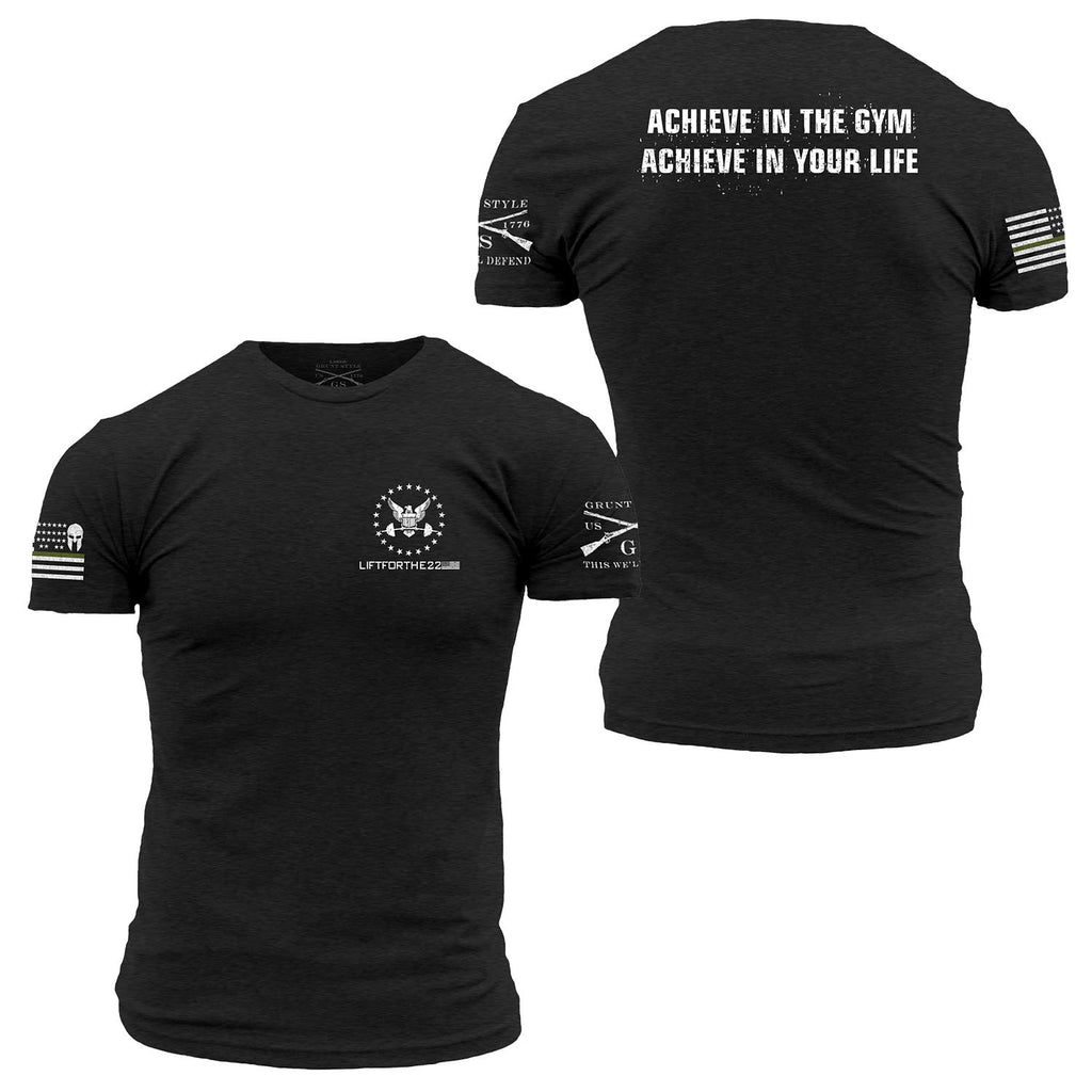 Grunt style/Lift For The 22 limited edition Achieve shirt