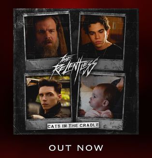 THE RELENTLESS 'CATS IN THE CRADLE' OUT NOW