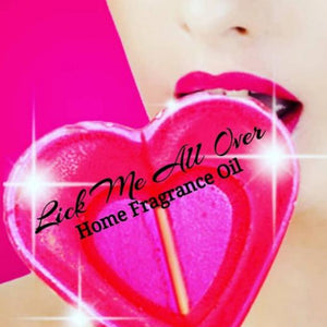 Lick Me All Over (Type) Home Fragrance Diffuser Warmer Aromatherapy Burning Oil