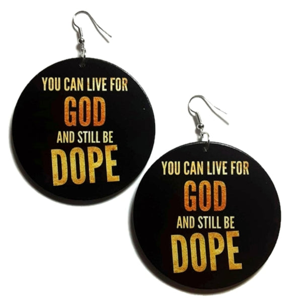 Live For GOD Be DOPE Statement Dangle Wood Earrings