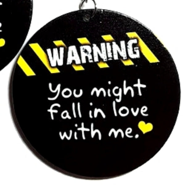 WARNING You Might Fall In Love With Me Statement Dangle Wood Earrings