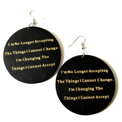 No Longer Accepting Im Changing Statement Dangle Engraved Wood Earrings