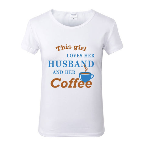 This Girl Loves Her Husband and Her Coffee White Crew Neck Tshirt