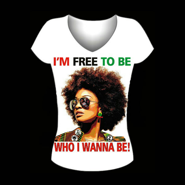I am Free to Be Who I Wanna Be Fitted White V Neck Tshirt
