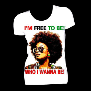 I am Free to Be Who I Wanna Be Fitted White Crew Neck Tshirt