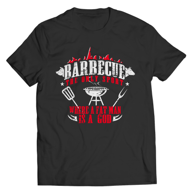 Limited Edition - Barbecue The Only Sport Where A Fat Man Is A God - findrly