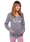 'BE LOVE' ECO FLEECE PULLOVER