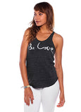 'BE LOVE' RACER TANK TOP
