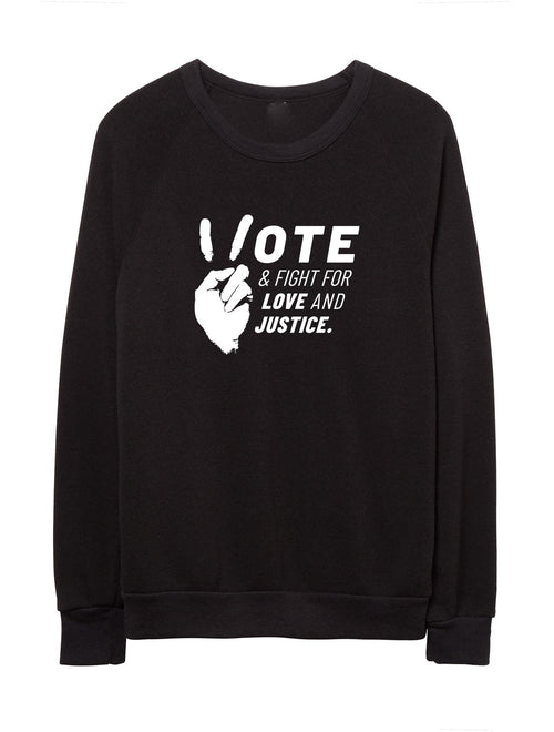 'VOTE & FIGHT' - FLEECE SWEATSHIRT - PRICED TO MOVE!!