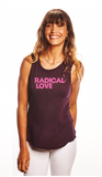 'RADICAL LOVE' - Perfect Fit Tank