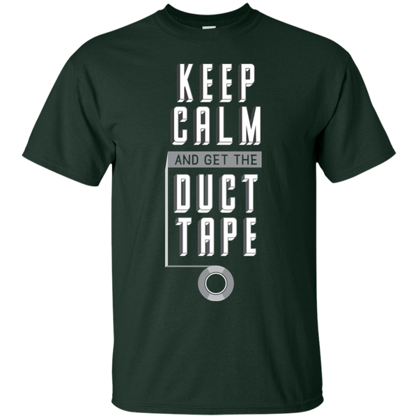 Keep Calm And Get The Duct Tape
