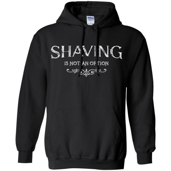 Shaving Is Not An Option