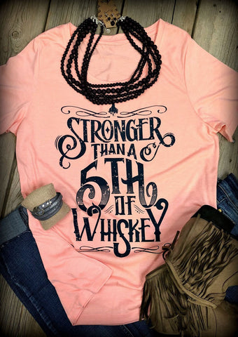 Stronger Than a Fifth of Whisky Tee - ZolaBug