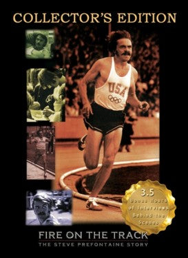 FIRE ON THE TRACK - THE STEVE PREFONTAINE STORY