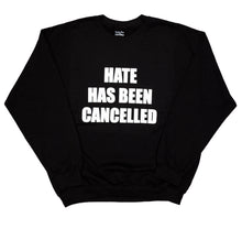 HATE HAS BEEN CANCELLED - DA SPOT NYC