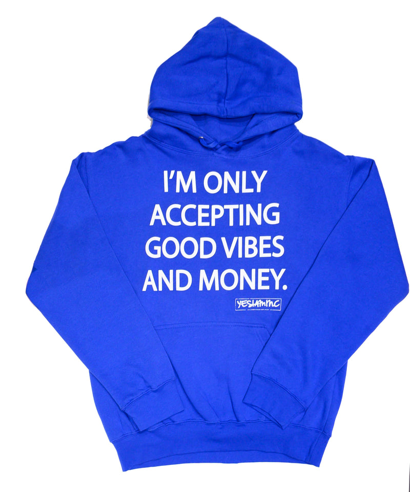 Good Vibes and Money Hoodie - DA SPOT NYC