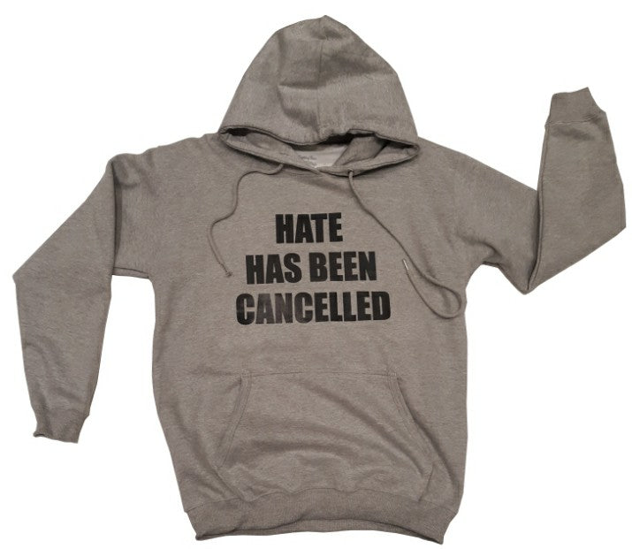 HATE HAS BEEN CANCELLED Hoodie - Grey - DA SPOT NYC