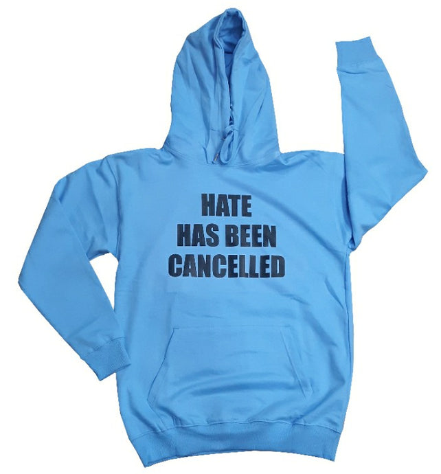 FRANTZY FACE | HATE HAS BEEN CANCELLED Hoodie - Light Blue