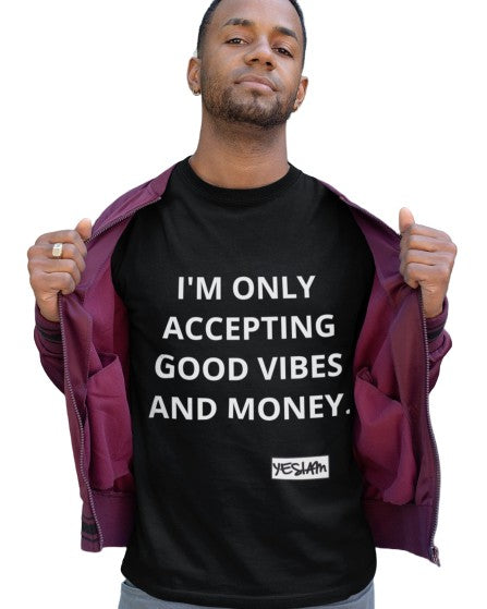 ONLY Good Vibes and Money Tee - DA SPOT NYC