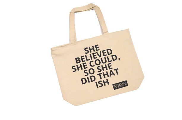 YES I AM | SHE DID THAT ISH OVERSIZED CANVAS BAG