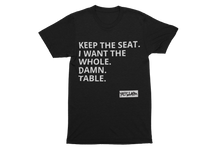 YES I AM TEE | KEEP THE SEAT TEE