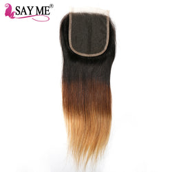 SAY ME Ombre Brazilian Straight Lace Closure T1b/4/27 Blonde Free Part 4x4 Ombre 3 Three Tone Non Remy Human Hair Closures