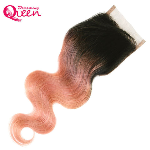 Dreaming Queen Hair Body Wave 4x4 Lace Closure Rose Gold Color Ombre Brazilian 100% Human Hair With Baby Hair