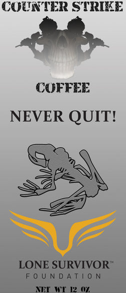 Never Quit foundation never quit Coffee from counter strike coffee company