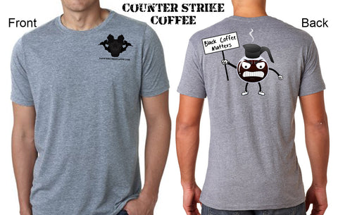 Black Coffee Matters Tee Shirt from Counter Strike Coffee Company