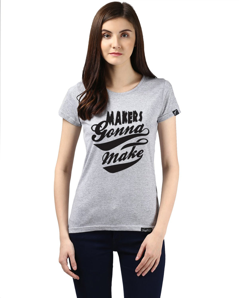 Womens Half Sleeve Maker Printed Grey Color Tshirts