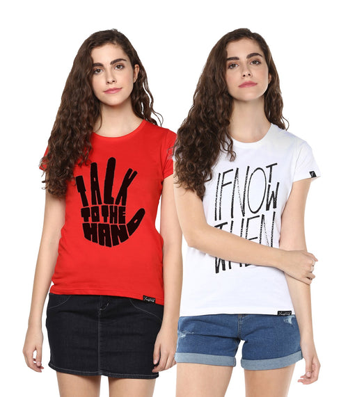 Young Trendz Womens Combo Half Sleeve Talk Printed Red Color and Ifnot Printed White Color Tshirts