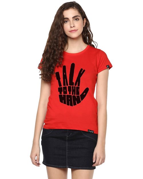 Womens Half Sleeve Talk Printed Red Color Tshirts