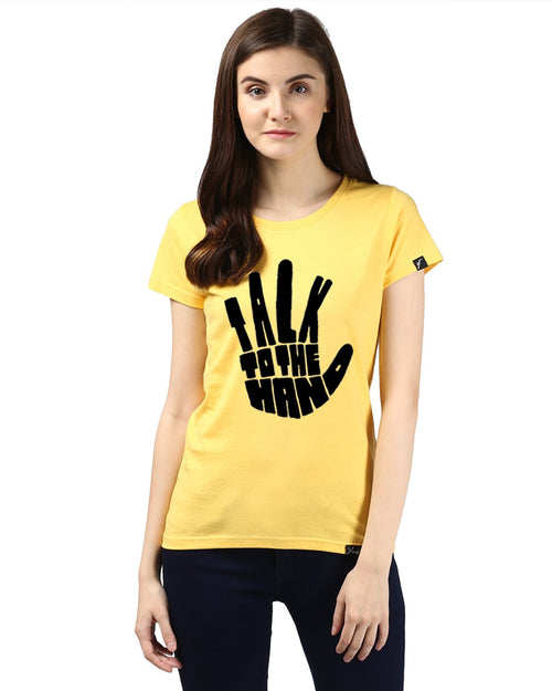 Womens Half Sleeve Talk Printed Yellow Color Tshirts