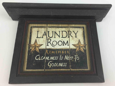 Laundry Room - Remember Cleanliness is Next to Godliness - Wooden Sign