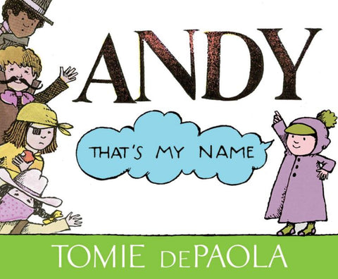 Andy that's my Name - Tomie dePaola